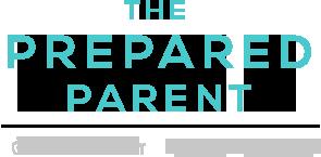 The Prepared Parent