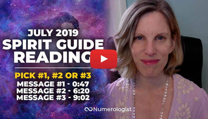 JULY 2019 SPIRIT GUIDE READING